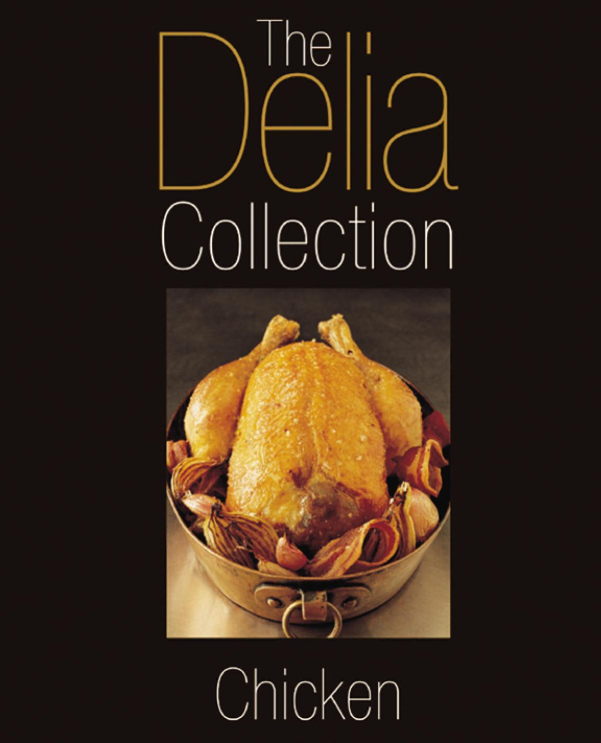 A picture of Delia's The Delia Collection: Chicken recipes