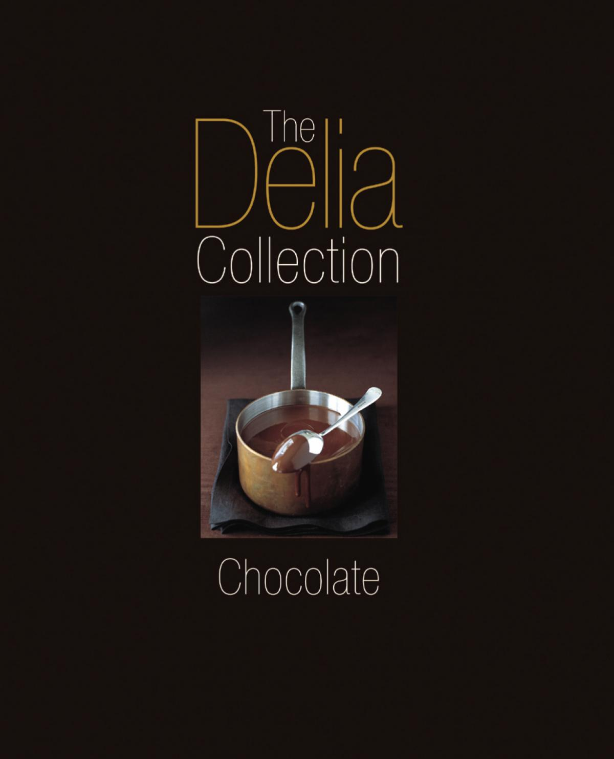 A picture of Delia's The Delia Collection: Chocolate recipes