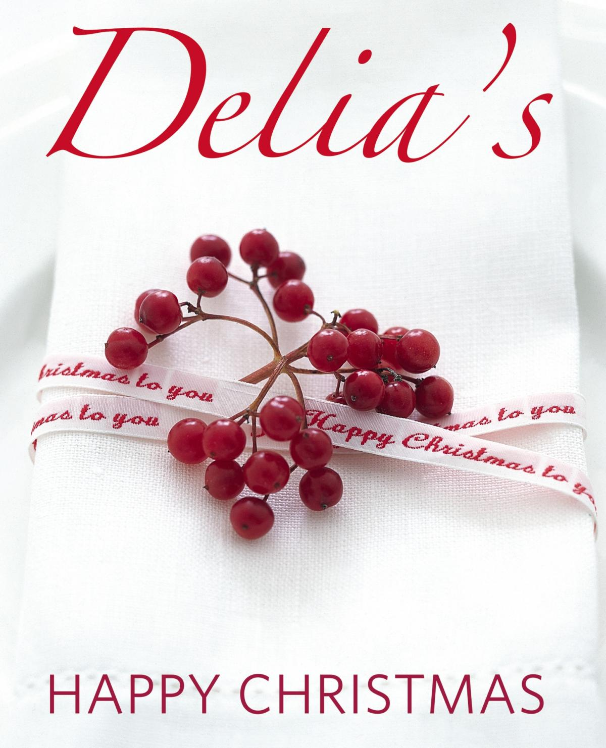 A picture of Delia's Delia's Happy Christmas recipes