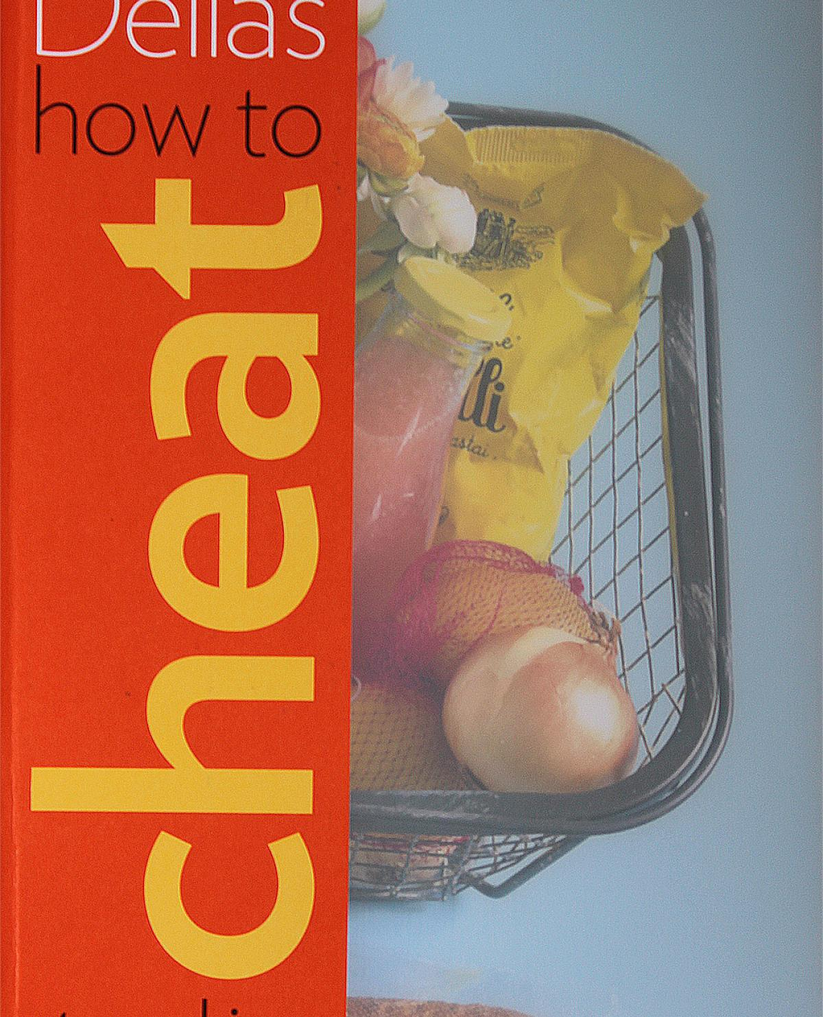 A picture of Delia's Delia's How to Cheat at Cooking recipes