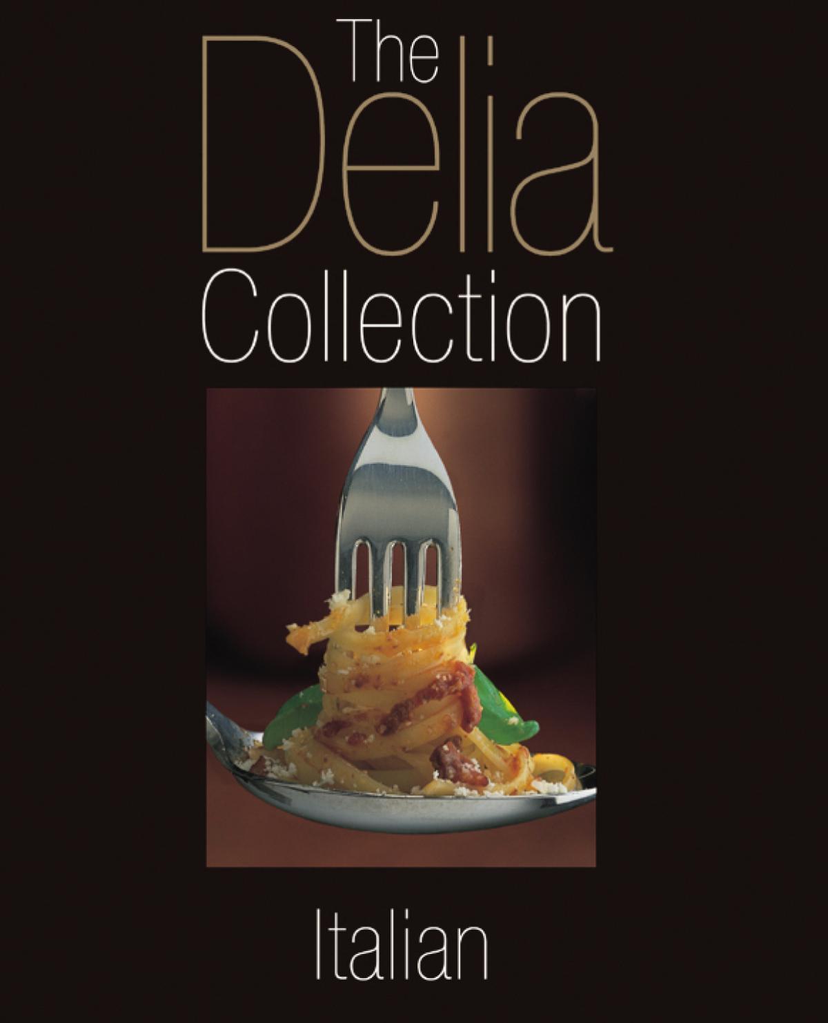 A picture of Delia's The Delia Collection: Italian recipes