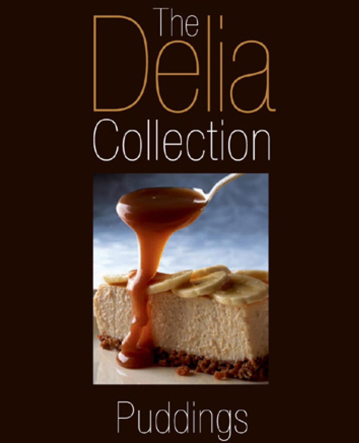 A picture of Delia's The Delia Collection: Puddings recipes