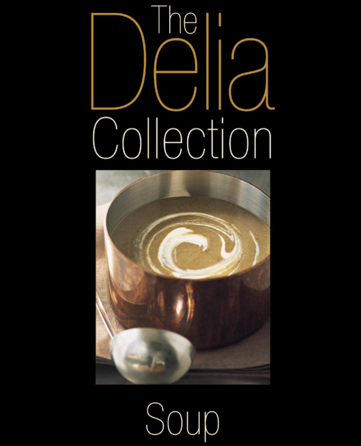 A picture of Delia's The Delia Collection: Soup recipes